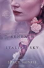 Beneath an Italian Sky (An American Heiress Book 2)