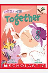 Together: An Acorn Book (Unicorn and Yeti #6) Kindle Edition