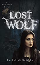 Lost Wolf (A New Dawn Novel Book 4)