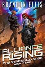 Alliance Rising (The Star Guild Saga Book 3)