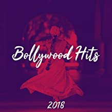 Bollywood Hits 2018 - Belly Dance Remixes, New Delhi Lounge, Hindi Music, Bollywood Music
