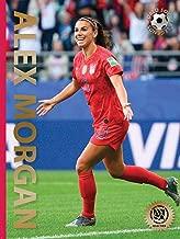Alex Morgan: Second Edition (World Soccer Legends)
