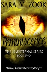 Reminiscence (Book Two in The Sempiternal Series) Kindle Edition