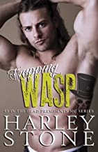 Trapping Wasp (Dead Presidents Book 3)