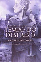 Tempo do desprezo - The Witcher - A saga do bruxo Geralt de Rívia: 4
