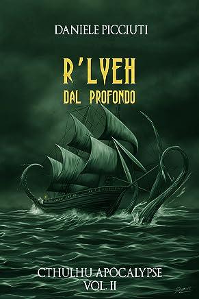 RLyeh - Dal Profondo (Cthulhu Apocalypse Vol. 2)