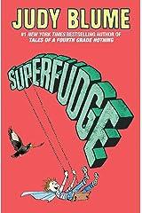 Superfudge (Fudge series Book 3) Kindle Edition
