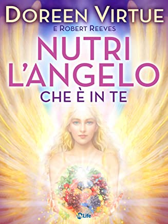 Nutri lAngelo che è in Te: Nutrition for Intuition