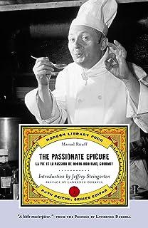 The Passionate Epicure: La Vie Et La Passion de Dodin-Bouffant, Gourmet