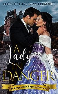 A Lady in Danger: A Suspenseful Regency Romance