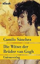 Die Witwe der Brüder van Gogh: Roman (Unionsverlag Taschenbücher) (German Edition)