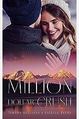 Million Dollar Crush: Une romance de Noël (Million Dollar Love t. 3) Format Kindle