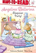 Sleepover Party! (Angelina Ballerina)