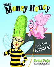 Miss Money Honey and the Riddle