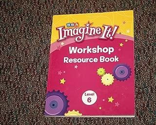 SRA Imagine It! Level 6 Workshop Resource Book