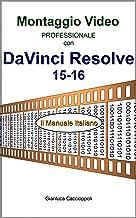 Permalink to Montaggio Video professionale con DaVinci Resolve 15-16: Il Manuale Italiano PDF