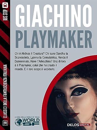 Playmaker (Classici della Fantascienza Italiana)