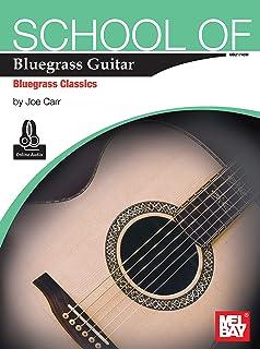 School of Bluegrass Guitar - Bluegrass Classics (English Edition)