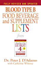 Blood Type B Food, Beverage and Supplement Lists (Eat Right 4 Your Type) (English Edition)