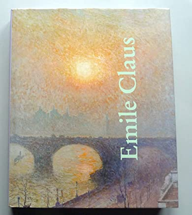 Emile Claus. Retrospective (Pb) (out of print)