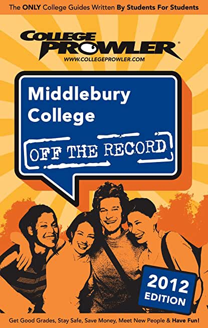 Middlebury College 2012 (English Edition)