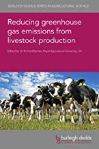 Reducing greenhouse gas emissions from livestock production (English Edition)