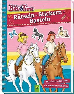 Bibi & Tina - Rätseln - Stickern - Basteln: Mit vie