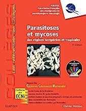 Parasitoses et mycoses: des régions tempérées et tropicales ; Réussir les ECNi (les référentiels des collèges) (French Edi...