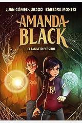 El amuleto perdido (Amanda Black 2) (Spanish Edition) Formato Kindle