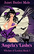 Angela's Lashes (Witches of London Book 1)