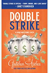Double Strike: A Davis Way Crime Caper Kindle Edition