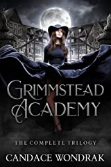 Grimmstead Academy: The Complete Trilogy Kindle Edition