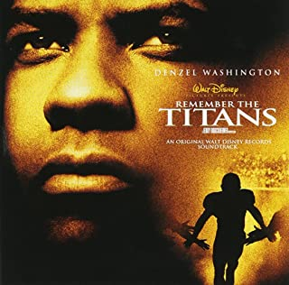 Remember the Titans: An Original Walt Disney Motion Picture Soundtrack 2000 Film