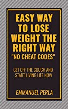 Fat Loss: Weight loss, meal plan set up for you and exercise plan,and meal recipes all in one!: Easy way to lose weight the right way(meal plan,shopping list,how to count calories,motivation)