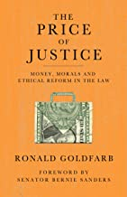 The Price of Justice: The Myths of Lawyer Ethics