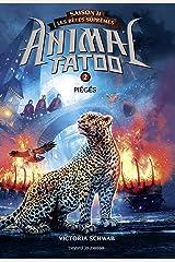 Animal Tatoo saison 2 - Les bêtes suprêmes, Tome 02 : Piégés Format Kindle