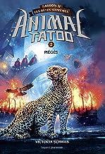 Animal Tatoo saison 2 - Les bêtes suprêmes, Tome 02 : Piégés