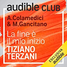 La fine è il mio inizio: Audible Club 1