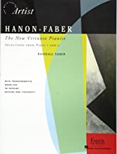 Hanon-Faber: The New Virtuoso Pianist - Selections from Parts 1 and 2 (The Developing Artist)