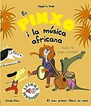 En Pinxo i la música africana. Llibre musical (Llibres musicals)