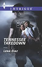 Tennessee Takedown (Harlequin Intrigue Book 1476)