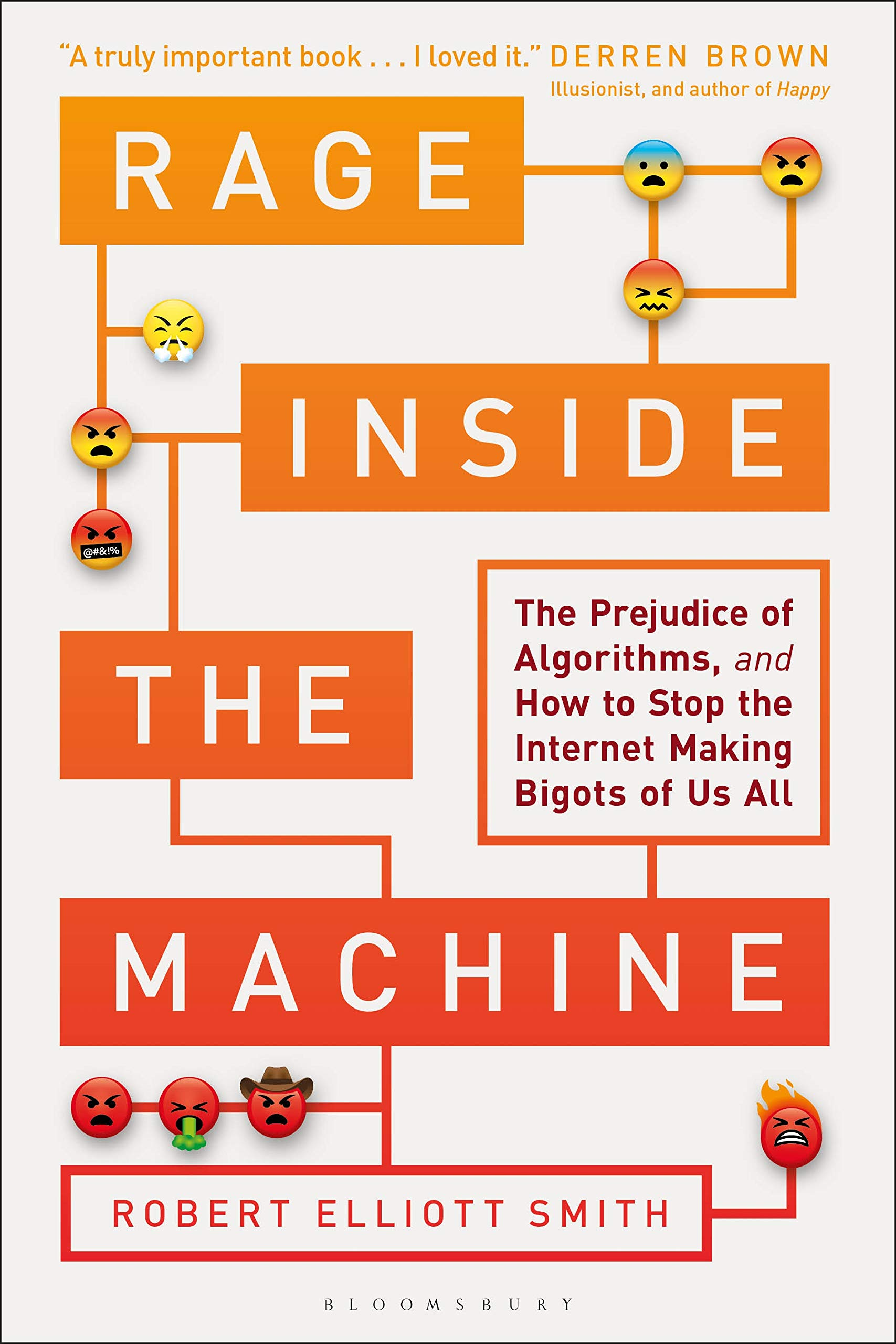 Image OfRage Inside The Machine: The Prejudice Of Algorithms, And How To Stop The Internet Making Bigots Of Us All (English Edition)