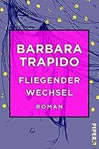 Fliegender Wechsel: Roman (Literatur-Preisträger) (German Edition)