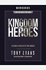 Kingdom Heroes Workbook: Building a Strong Faith That Endures Kindle Edition