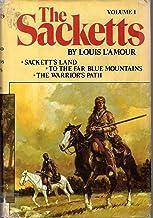 The Sacketts, Volume 1: Sackett's Land; To the Far Blue Mountains; The Warriors Path