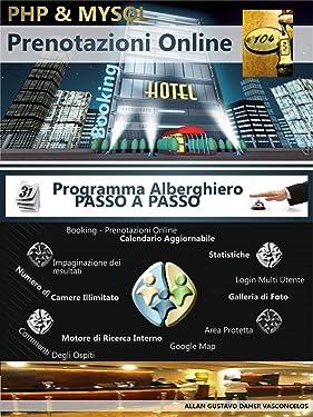 PHP & MySQL - Prenotazione Alberghiera Online (Italian Edition)