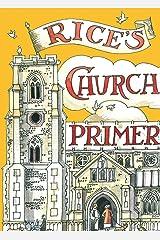 Rice's Church Primer Hardcover