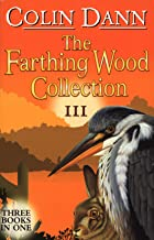 The Farthing Wood Collection III: Three Books in One