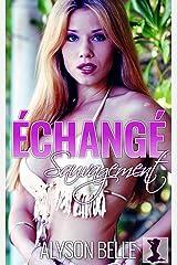 Échangé Sauvagement: Échange de sexe par la Reine Sorcière (Livre 1) Format Kindle