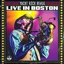 Yacht Rock Revue (Live in Boston)